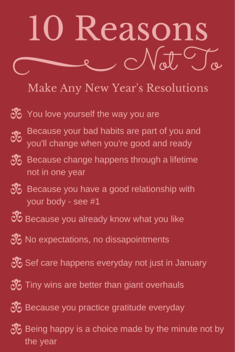 10 reasons not to make new year's resolution